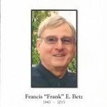 Francis Betz, Memorial