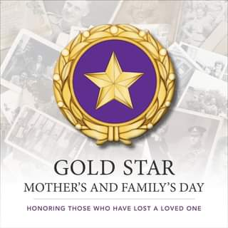 Gold Star Mother's and Family's Day