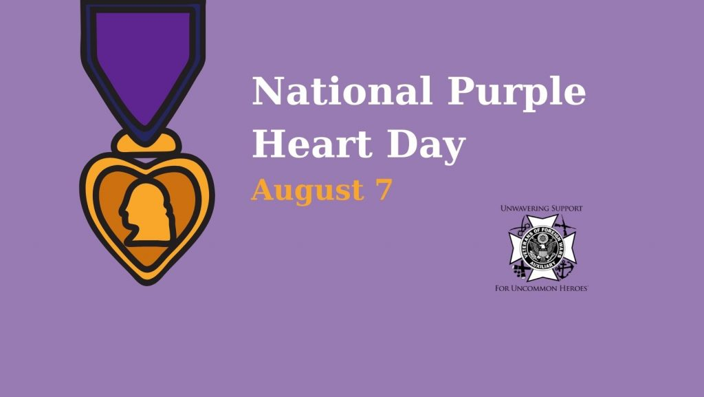 National Purple Heart Day, August 7